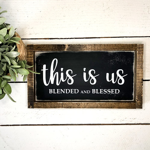 This is us, blended and blessed.