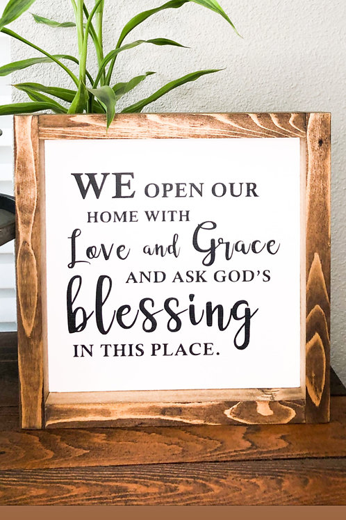We open our home with love and grace