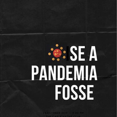 Se a pandemia fosse
