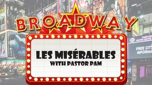 Broadway Hits! Wk 1 - Les Misérables