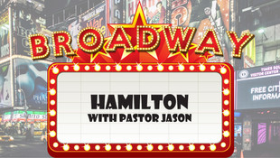 Broadway Hits! Wk 3 - Hamilton
