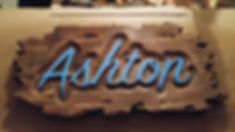 Custom Distressed Sign with Ashton on it for My Mom