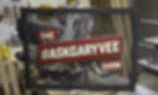 Custom sign for The Ask Gary Vee Show + VaynerSports + Gary Vaynerchuk + JK Realty