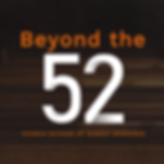 Beyond-The-52_Social-Media-Image.png