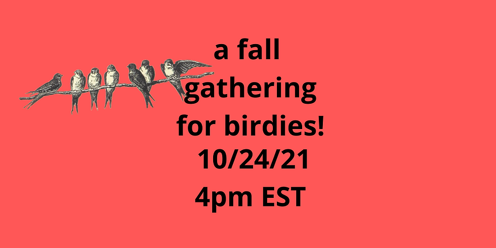A gathering for all birdies!