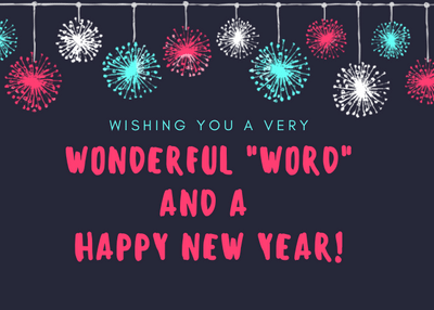 """Wishing you a wonderful """"word"""" and a Happy New Year!"""