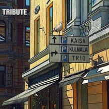 KAISA KULMALA TRIO - TRIBUTE