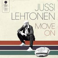 JUSSI LEHTONEN - MOVE ON
