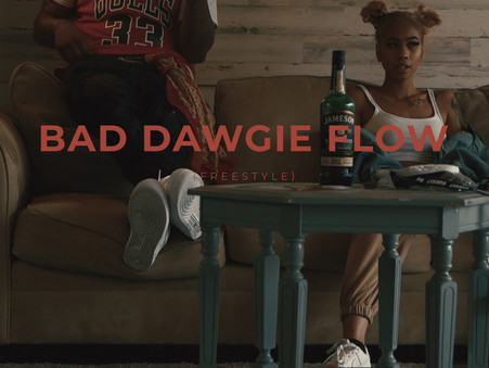 Bad Dawgie Flow - (OFFICIAL MUSIC VIDEO)