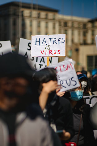 Hate is a Virus: Anti-Asian Racism amidst the COVID-19 Pandemic