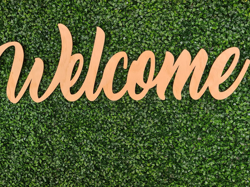 Welcome! Come on In.