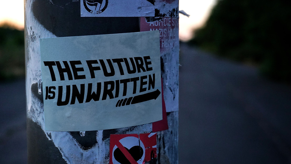 "Plakat mit ""The future is unwritten"""