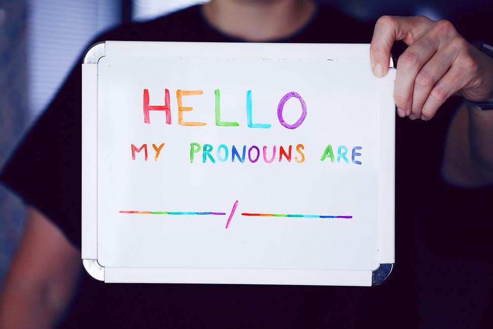 Hello My Pronouns Are