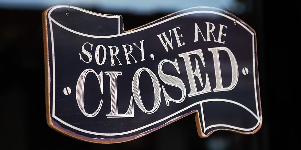 Closed- Labor Day