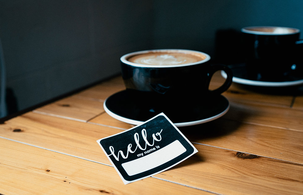 Coffe and Name Tag Introduction