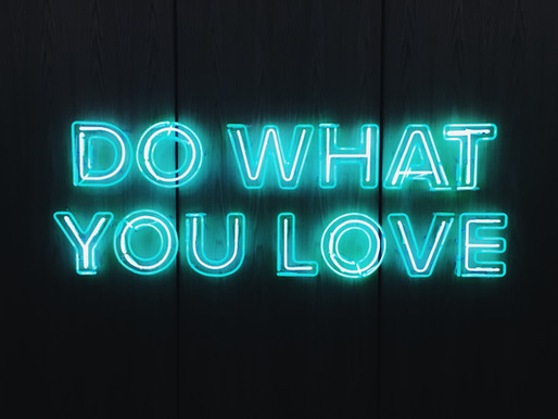 Love what you do, do what you love! Day 97 of 101 everyday positivity challenge