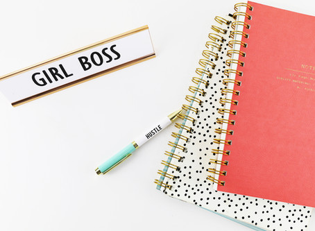 Reasons why you are a Girlboss