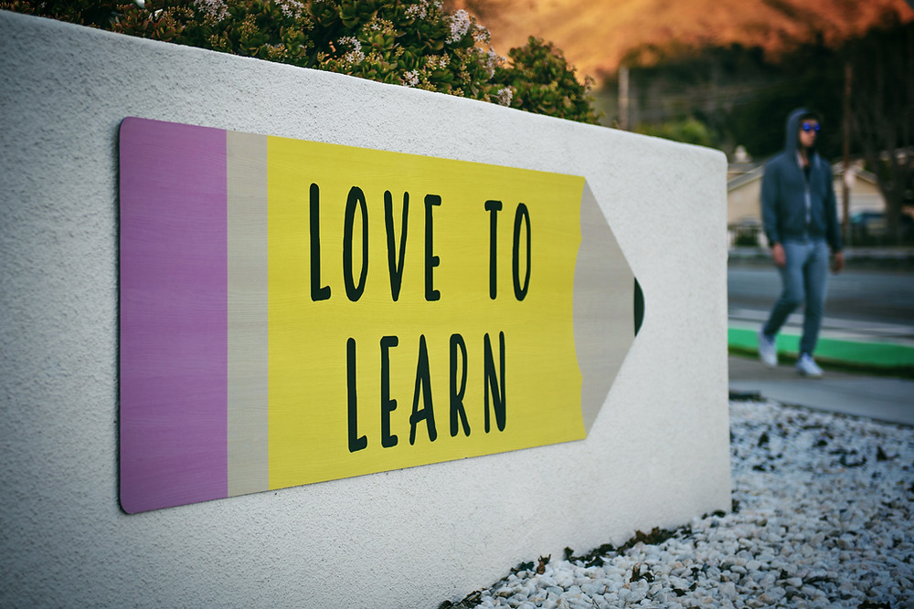 keep learning love to learn new things educate yourself
