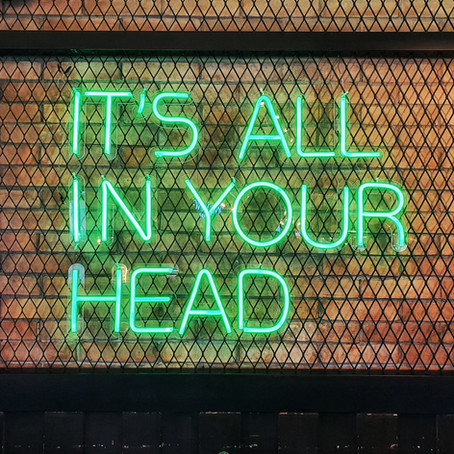 It's all in your head...adopting a fearless mindset