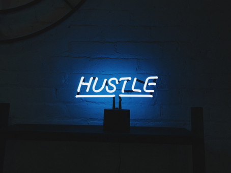 Hustling Ain't It...