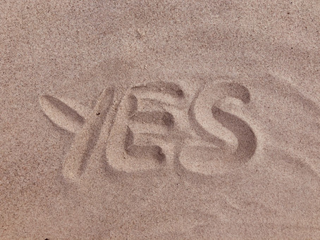 The Power of Yes! Why saying yes is good for you.
