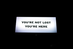 sign: you're not lost you're here