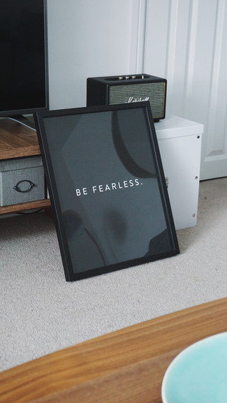 Be Fearless Print