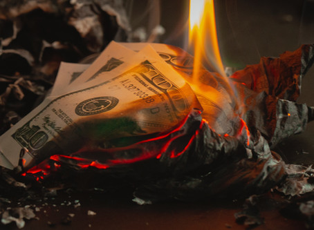 Are You Burning Your Clients Money?