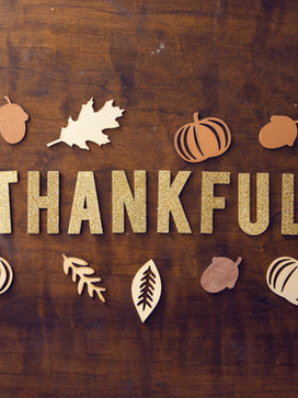 What I'm Thankful For...