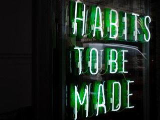 We are nothing more than a collection of our habits
