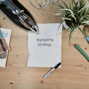 EVERY BUSINESS NEEDS A MARKETING STRATEGY