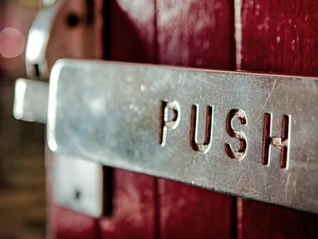 Why do we PUSH through?