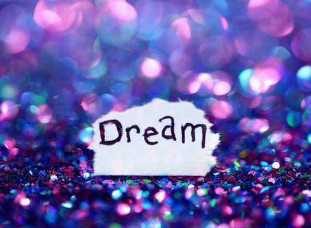 Three Steps to Make Dreams Come True