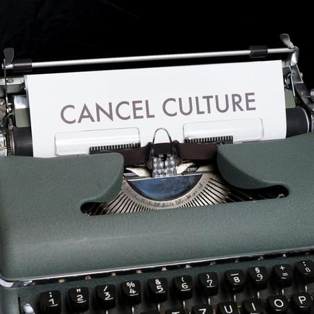 "Does ""Cancel Culture"" Cancel Culture?"