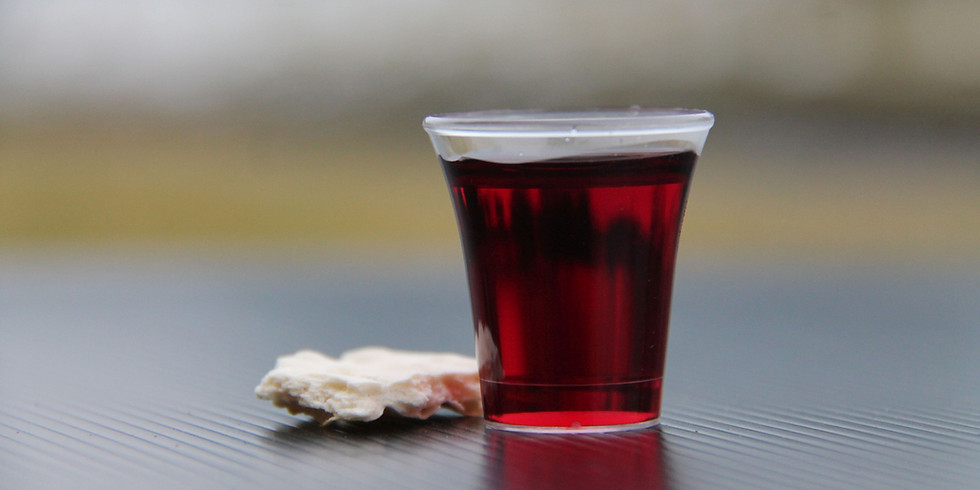 Communion  OPEN for In Person  SUNDAY WORSHIP